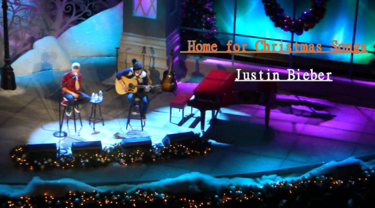 Justin Bieber Home for Christmas Songs